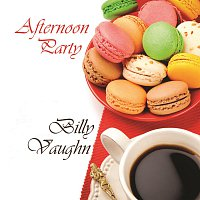 Billy Vaughn – Afternoon Party