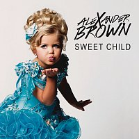 Alexander Brown – Sweet Child