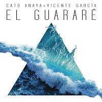 Cato Anaya, Vicente Garcia – El Guararé (Radio Edit)