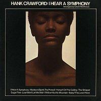 Hank Crawford – I Hear a Symphony