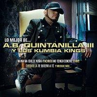 A.B. Quintanilla III Y Los Kumbia Kings – Lo Mejor De...