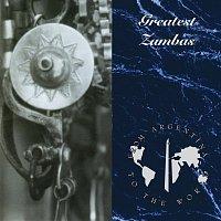 Různí interpreti – Zambas From Argentina To The World