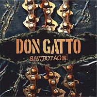 Don Gatto – Sawbotage!