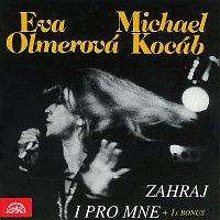 Eva Olmerová, Jazzový orchestr Čs. rozhlasu, Michael Kocáb – Eva Olmerová & Michael Kocáb Zahraj i pro mne