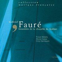 Richard Duguay, Yolande Parent, Jean-Francois Lapointe, Luce Gaudreault – Fauré - Treize Motets-Messe Basse-Cinq Cantiques