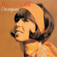 Alexandra – Unvergessen