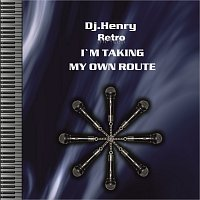 Dj.Henry – I`M TAKING MZ OWN ROUTE