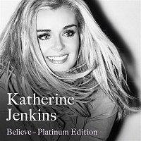 Katherine Jenkins – Believe Platinum Edition