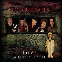 Scorpions – Love Will Keep Us Alive