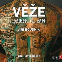 Pavel Batěk – Věže - příběh 11. září (MP3-CD)