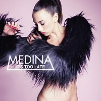 Medina – Boring (It's Too Late)
