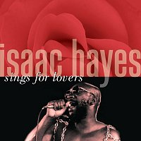 Isaac Hayes – Isaac Hayes Sings For Lovers