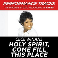 CeCe Winans – Holy Spirit, Come Fill This Place [Performance Tracks]