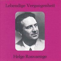 Helge Rosvaenge – Lebendige Vergangenheit - Helge Rosvaenge