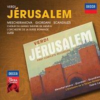 Marina Mescheriakova, Marcello Giordani, Roberto Scandiuzzi, Fabio Luisi – Verdi: Jérusalem