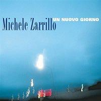 Michele Zarrillo – Un Nuovo Giorno