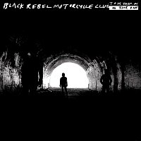 Black Rebel Motorcycle Club – Take Them On, On Your Own