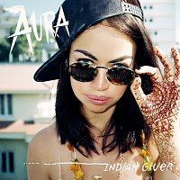 Aura – Indian Giver