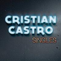 Cristian Castro – Singles