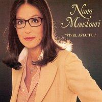 Nana Mouskouri – Vivre Avec Toi