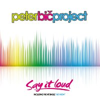 Peter Bič Project – Say It Loud