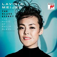 Lavinia Meijer – The Glass Effect (The Music of Philip Glass & Others)