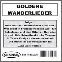 Různí interpreti – Goldene Wanderlieder Folge 1