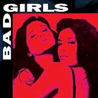 Bad Girls – Bad Girls