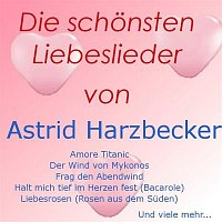 Astrid Harzbecker – Die schonsten Liebeslieder von Astrid Harzbecker