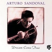 Arturo Sandoval – Dream Come True
