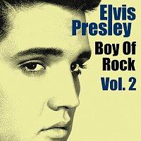 Elvis Presley – Boy Of Rock Vol.  2