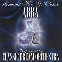 Classic Dream Orchestra – Abba - Greatest Hits Go Classic