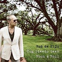 Rob de Nijs – Nog Steeds Geen Rock & Roll