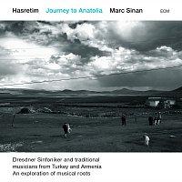 Marc Sinan, Dresdner Sinfoniker, Jonathan Stockhammer – Hasretim – Journey To Anatolia [Live]
