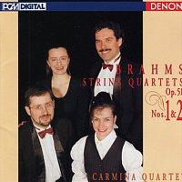Johannes Brahms, Carmina Quartet – Brahms: String Quartets Op. 51, Nos. 1 & 2