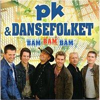 PK & DanseFolket – Bam Bam Bam