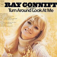 Ray Conniff – Turn Around Look At Me