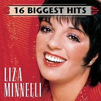 Liza Minnelli – 16 Biggest Hits