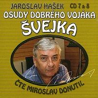 Miroslav Donutil – Hašek: Osudy dobrého vojáka Švejka CD 7 & 8