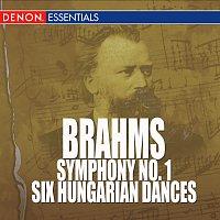 Johannes Brahms – Brahms - Symphony No. 1 - Six Hungarian Dances
