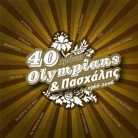 Paschalis, Olympians – 40 Chronia Olympians & Paschalis