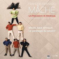 Les Percussions De Strasbourg, Ju Percussion Group de Taiwan – MACHE : Maraé - Aera - Khnoum - Le printemps du serpent