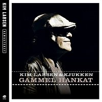 Kim Larsen, Kjukken – Gammel Hankat [Remastered]