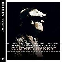 Kim Larsen & Kjukken – Gammel Hankat [Remastered]