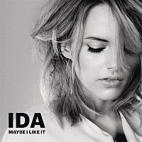 Ida – Maybe I Like It