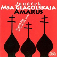 Filharmonie Brno, Sir Charles Mackerras – Janáček: Glagolská mše, Amarus