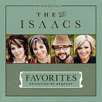 The Isaacs – Favorites: Revisited By Request