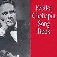 Feodor Chaliapin – Feodor Chaliapin Song Book