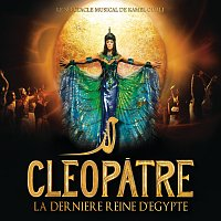 Různí interpreti – Cléopatre La Derniere Reine D'Egypte [L'Intégrale Des Chansons]