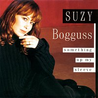 Suzy Bogguss – Something Up My Sleeve